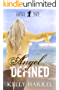 Angel Defined (Lauren Drake Book 2) (English Edition)