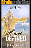 Angel Defined (Lauren Drake Book 2)
