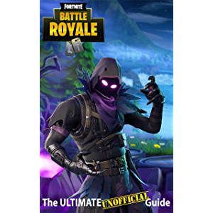 Fortnite: The Ultimate UNOFFICIAL Guide - Elite Tips, Tricks, and Strategies to Dominate the Game