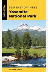 Best Easy Day Hikes Yosemite National Park (Best Easy Day Hikes Series) Kindle Edition