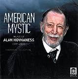 American Mystic - Music of Alan Hovhaness - Centennial Collection
