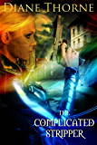The Complicated Stripper (The Sexy & Damned Series Book 2)
