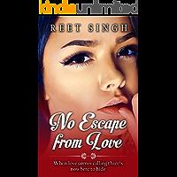 No Escape from Love
