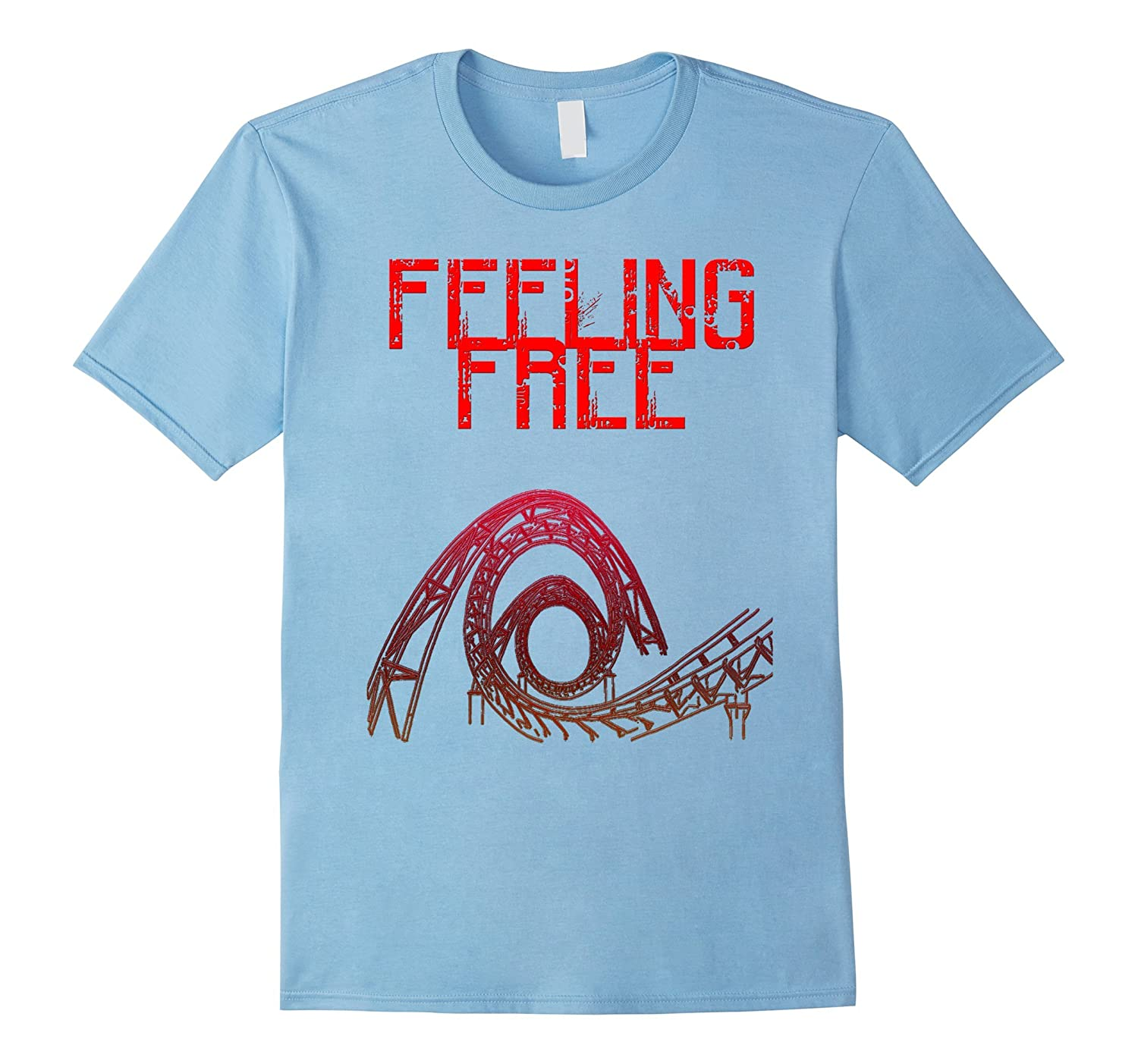 Feeling Free Roller Coster T-Shirt-TJ
