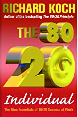 The 80/20 Individual: The Nine Essentials of 80/20 Success at Work Kindle Edition