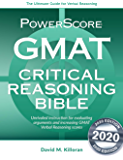 The PowerScore GMAT Critical Reasoning Bible: Unrivaled GMAT prep for evaluating arguments and increasing Verbal…