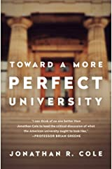 Toward a More Perfect University Kindle Edition