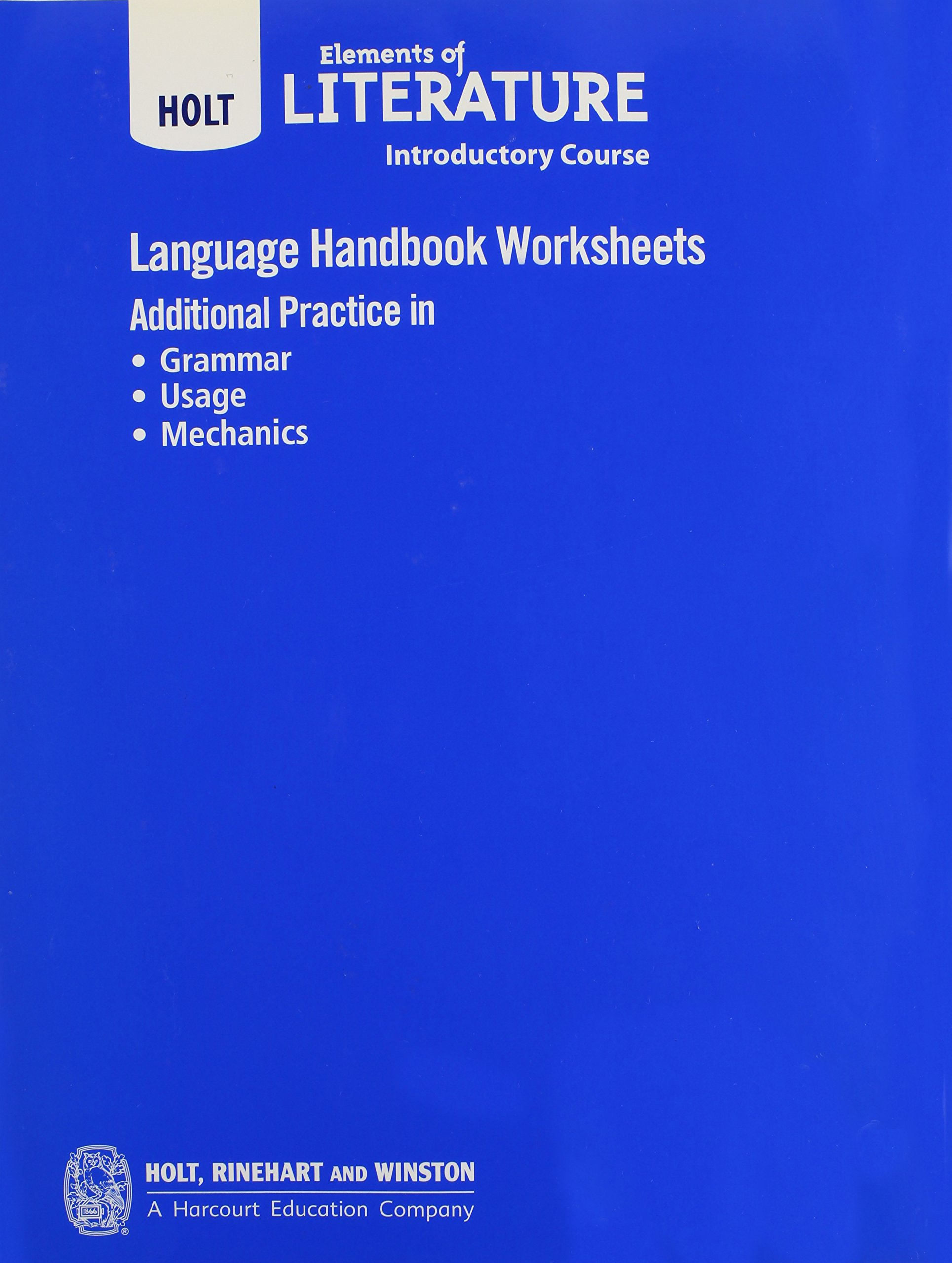 Language Handbook Worksheets Isbn 0554008645 Holt Elements Of Literature Introductory Course Amazon Com Books [ 2560 x 1929 Pixel ]