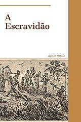 A Escravidão eBook Kindle