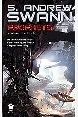 Prophets (Apotheosis Book 1) Kindle Edition
