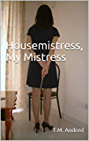 Housemistress, My Mistress