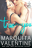 True For You (Boys of the South Book 3)