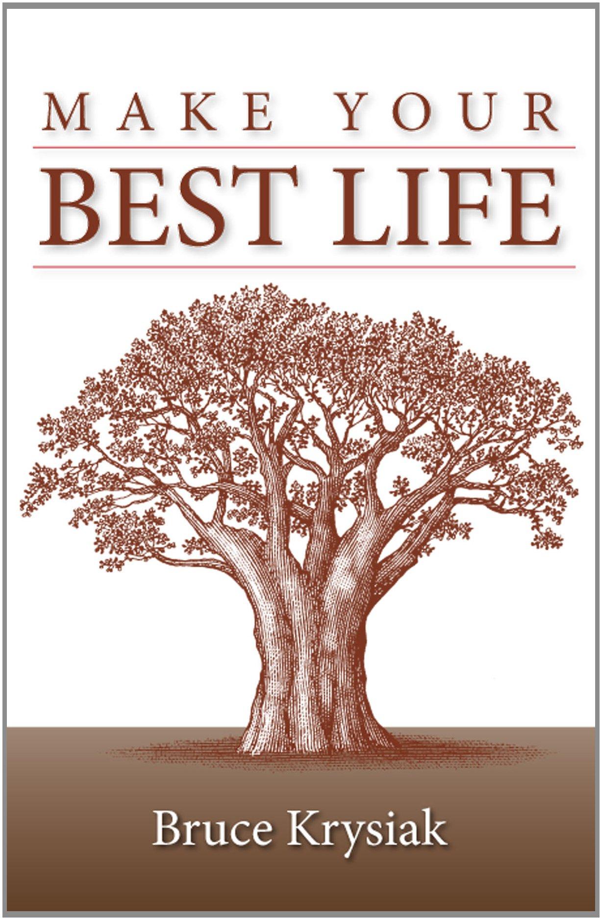 Download Make Your Best Life ebook