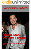 Ticket Man: Johnny Toracio: Inside the Salerno Crime Family of New York City (English Edition)