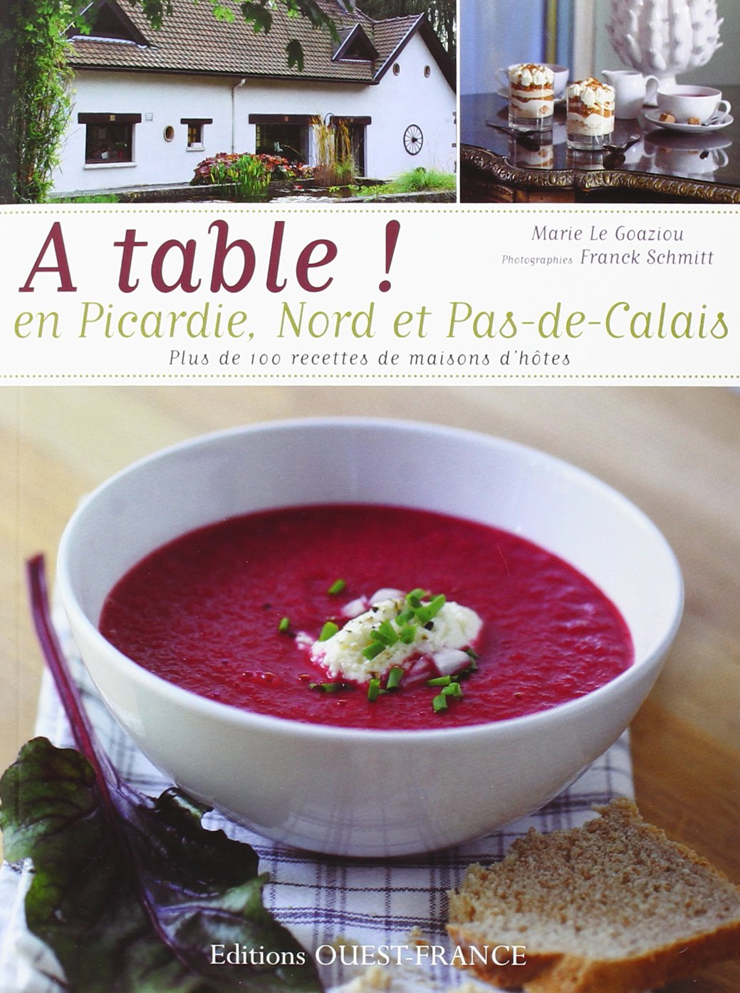 A Table En Picardie Et Nord Pas De Calais Cuisine Tables D