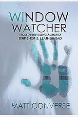 Window Watcher Kindle Edition