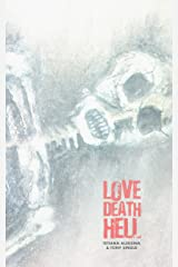 Love Death Hell Kindle Edition