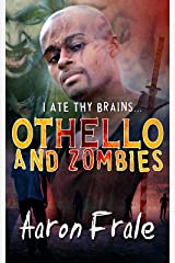Othello and Zombies Kindle Edition