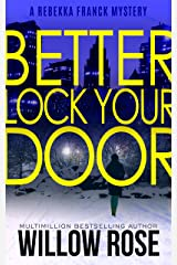 Three, Four ... Better lock your door (Rebekka Franck, Book 2) Kindle Edition