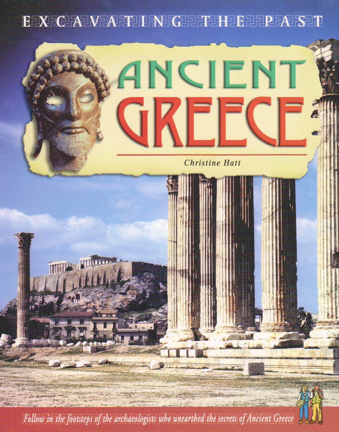 ancient greece excavating the past christine hatt 9781403454577