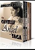 The Cavelli Angel Saga: The Complete Boxed Set