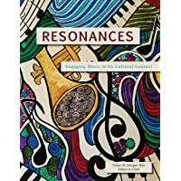 Resonances: Engaging Music in Its Cultural Context