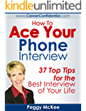 How To Ace Your Phone Interview
