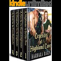 Legends of Highland Love: A Scottish Highlander Historical Romance Collection
