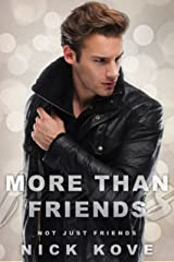 More Than Friends 2: Not Just Friends Kindle Edition