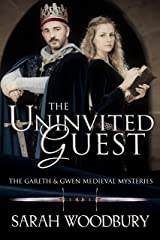 The Uninvited Guest (The Gareth & Gwen Medieval Mysteries Book 2) Kindle Edition