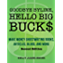 Goodbye Byline, Hello Big Bucks: Make Money Ghostwriting Books, Articles, Blogs, and More, Second Edition