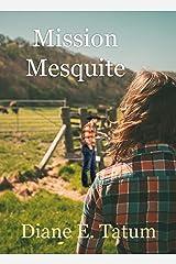 Mission Mesquite Kindle Edition