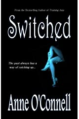 Switched (Gilded Lily Book 2)