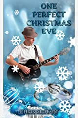 One Perfect Christmas Eve (Not So Perfect Christmas Eves Book 2) Kindle Edition