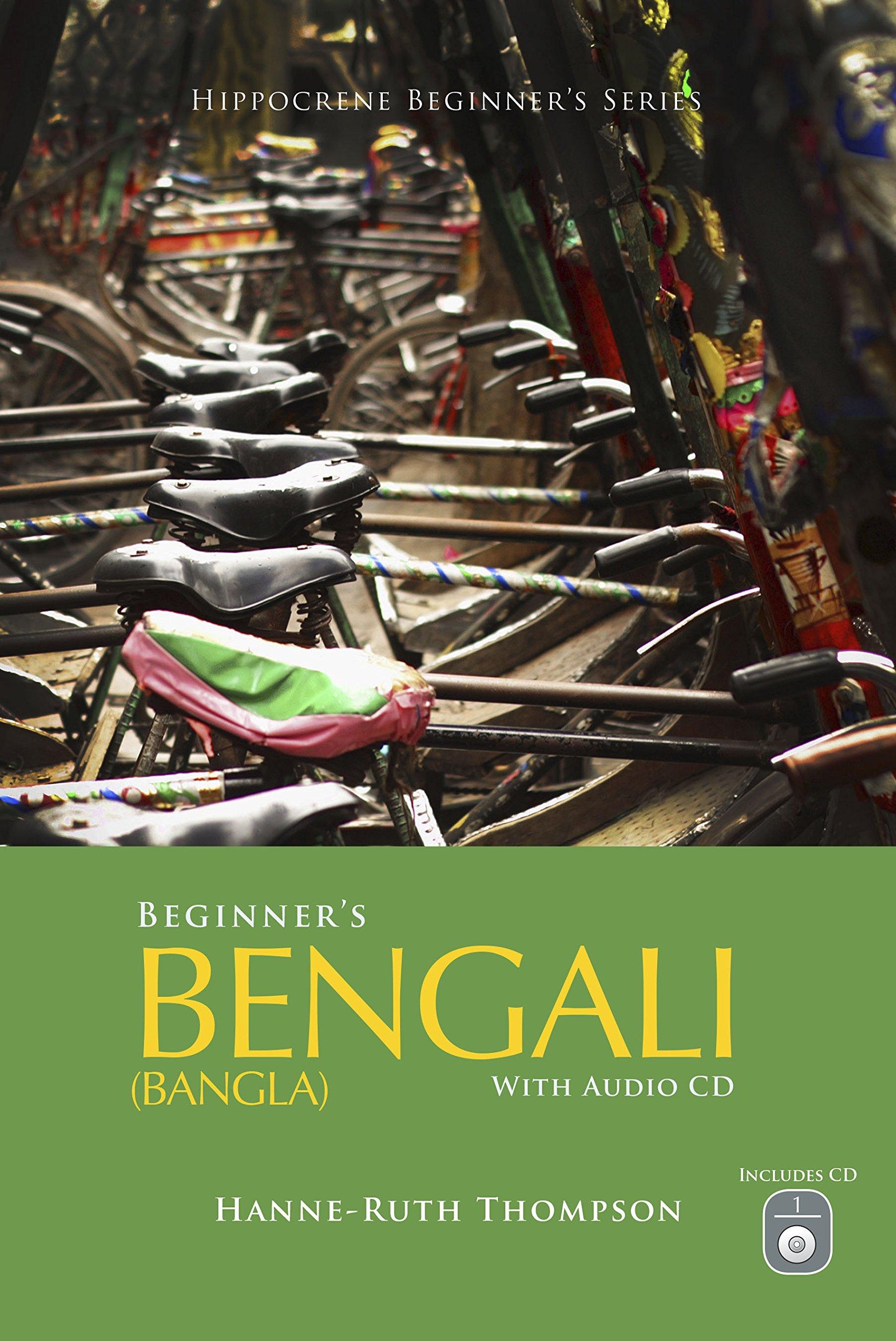 Beginner's Bengali (Bangla) with Audio CD: Dr  Hanne-Ruth