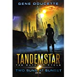 Two Suns at Sunset (Tandemstar: The Outcast Cycle Book 1)