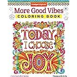 More Good Vibes Coloring Book (Coloring is Fun) (Design Originals) 32 Beginner-Friendly Uplifting & Creative Art Activities o