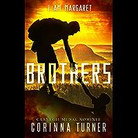 Brothers: A Short Prequel Novella (UK Edition) (I