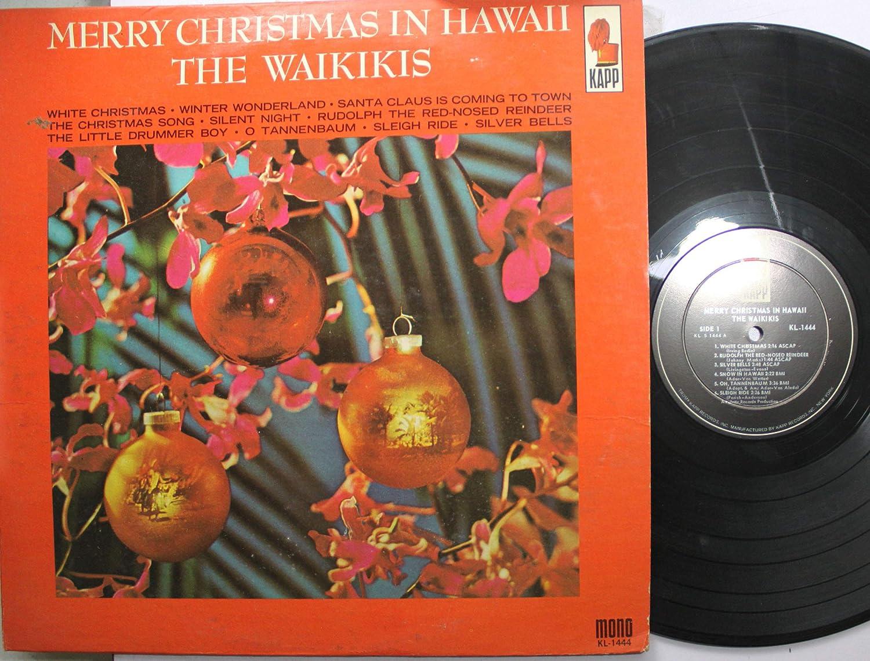 The Waikikis - Merry Christmas in Hawaii - Amazon.com Music