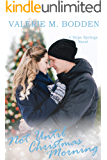 Not Until Christmas Morning: A Christian Romance (Hope Springs Book 5)