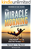 The Miracle Morning for Network Marketers: Grow Yourself FIRST to Grow Your Business FAST (The Miracle Morning Book Series) (English Edition)