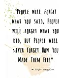 """Wall Art Print ~ MAYA ANGELOU Famous Quote:'...People will Never Forget How You Made them FEEL...' (8""""×10"""")"""