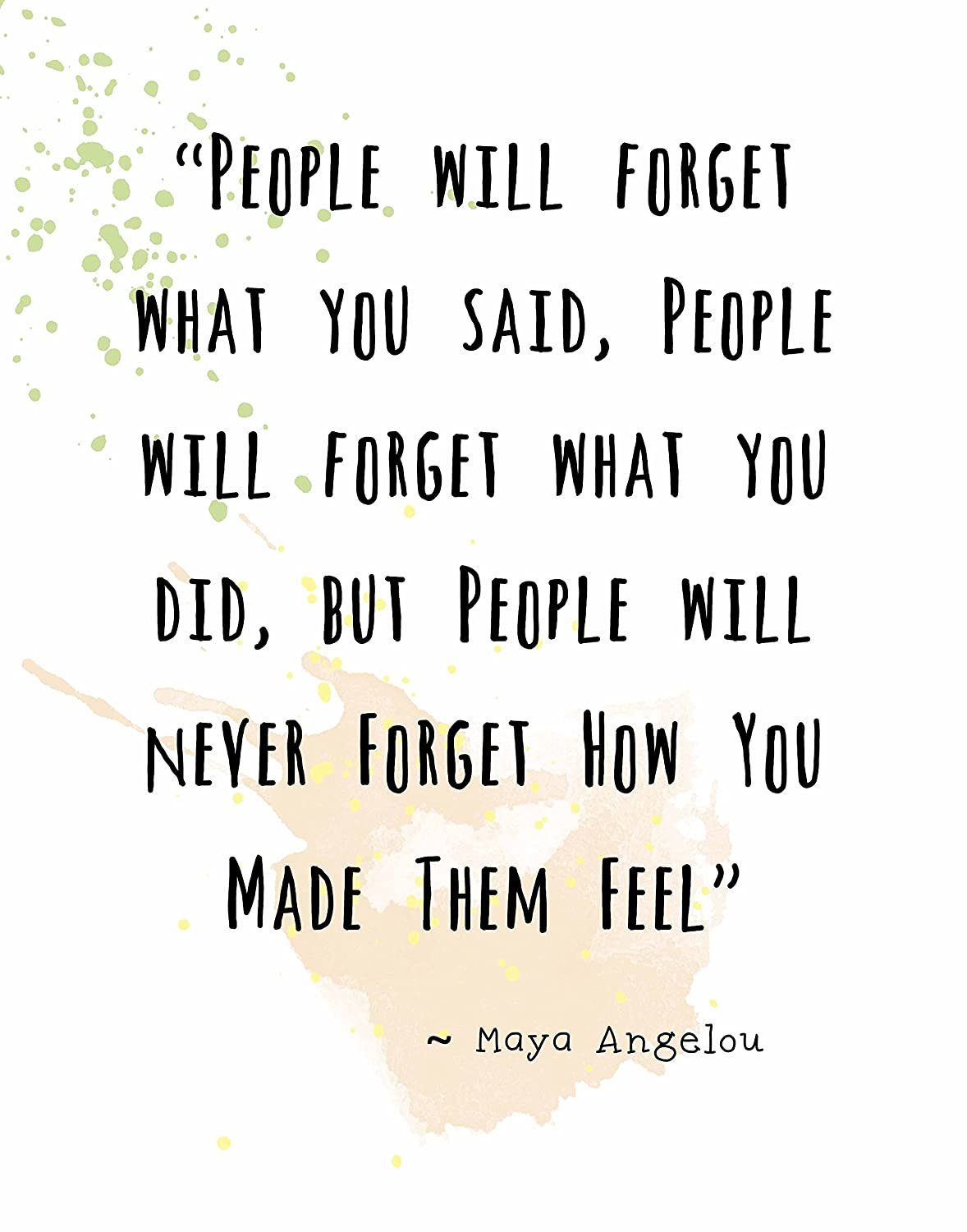 Amazon wall art print maya angelou famous quoteople amazon wall art print maya angelou famous quoteople will never forget how you made them feel 810 posters prints kristyandbryce Images