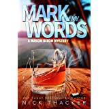 Mark My Words: A Mason Dixon Tropical Adventure Thriller (Mason Dixon Thrillers Book 3)