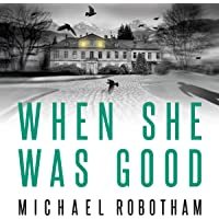 When She Was Good: Cyrus Haven, Book 2