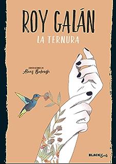 La ternura (Colección #BlackBirds) (Spanish Edition)