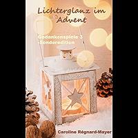 Gedankenspiele 3 - Sonderedition: Lichterglanz im Advent