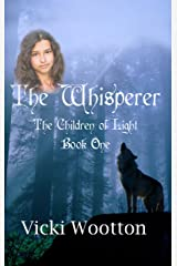 The Whisperer (The Children of Light Book 1) Kindle Edition
