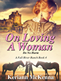 On Loving A Woman: Do No Harm (Fall River Ranch Book 4)