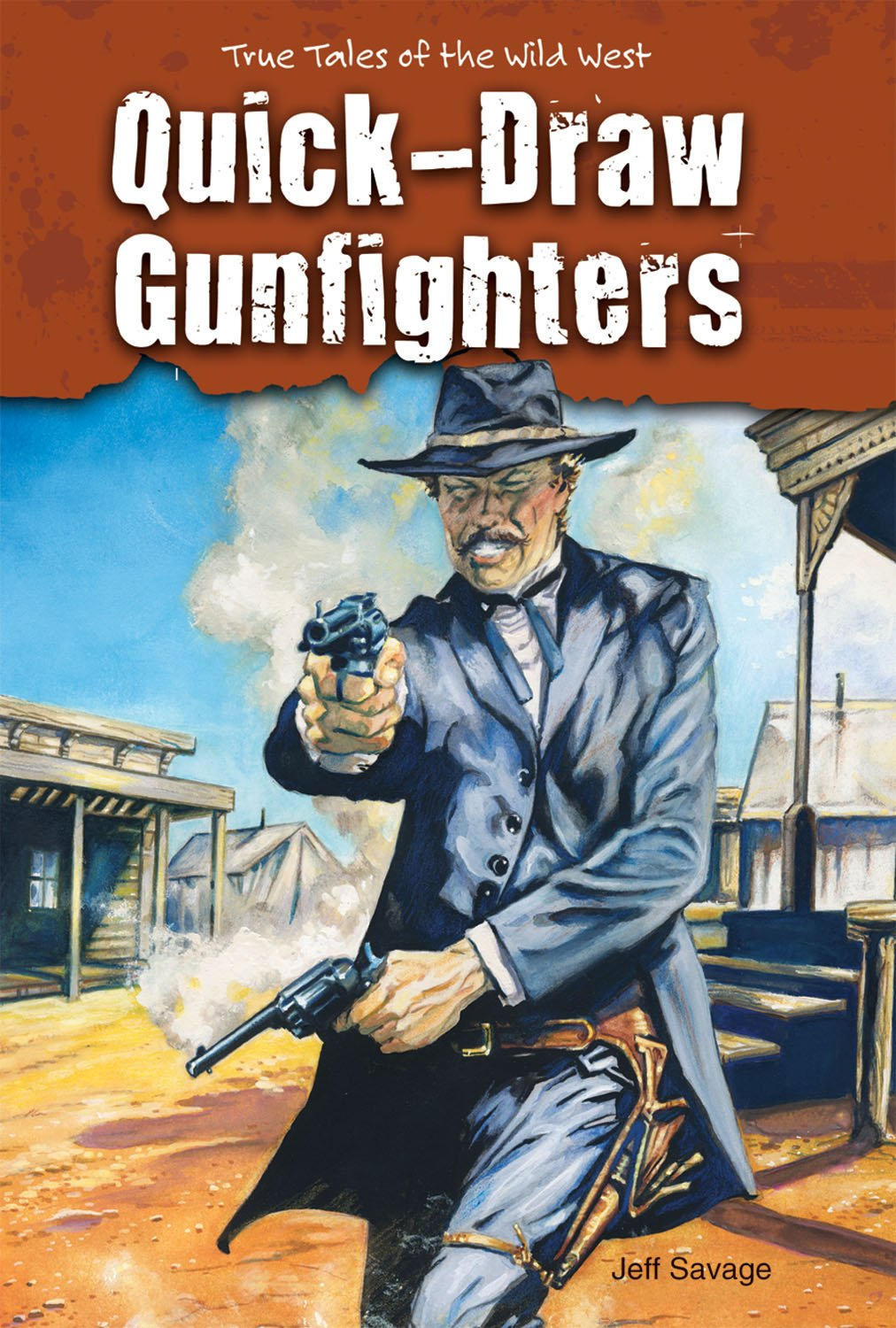 Download Quick-Draw Gunfighters (True Tales of the Wild West) pdf